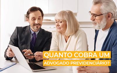 Quanto cobra um advogado previdenciário | Você sabe?