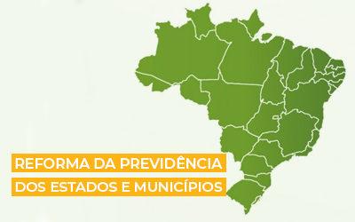 Reforma da Previdência nos estados e municípios   Como está a situação?