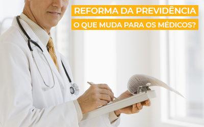 Aposentadoria Especial dos Médicos | O que muda com a Reforma